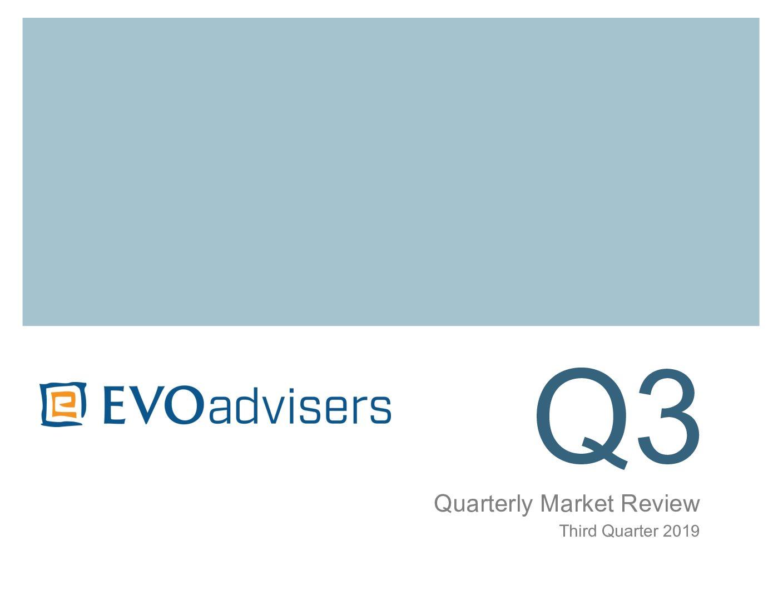 Q3 – 2019 Quarterly Market Review